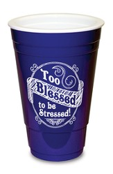 Too Blessed, Blue Solo Cup