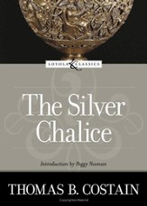 The Silver Chalice: A Novel - eBook