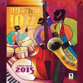 2015 All That Jazz Wall Calendar