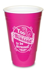 Too Blessed, Pink Solo Cup