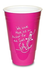 Hope as an Anchor, Pink Solo Cup