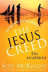 The Jesus Creed for Students: Loving God, Loving Others - eBook