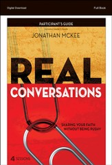 Real Conversations Participant's Guide: Sharing Your Faith Without Being Pushy - PDF Download [Download]