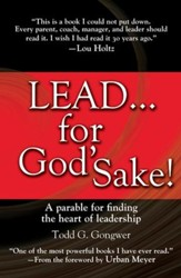 LEAD . . . For God's Sake!: A parable for finding the heart of leadership - eBook