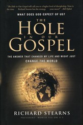 The Hole in Our Gospel: What Does God Expect of Us?  - Slightly Imperfect