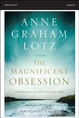 Lift Everything Up: The Magnificent Obsession Participant's Guide, Session 5 - PDF Download [Download]