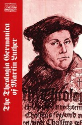 Theologica Germanica of Martin Luther (Classics of Western Spirituality)