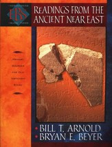 Readings from the Ancient Near East: Primary Sources for Old Testament Study