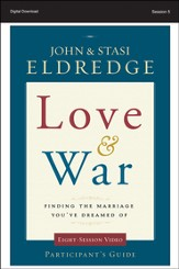 Enemy Is Not Your Spouse: Love and War Participant's Guide, Session 5 - PDF Download [Download]