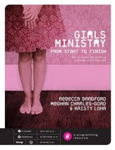 Girls Ministry from Start to Finish - PDF Download [Download]