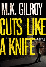 Cuts Like a Knife: A Novel - eBook