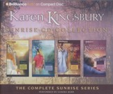 Karen Kingsbury Sunrise CD Collection: Sunrise, Summer, Someday, Sunset / Abridged
