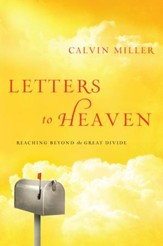 Letters to Heaven: Reaching Beyond the Great Divide - eBook