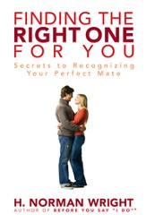 Finding the Right One for You: Secrets to Recognizing Your Perfect Mate - eBook