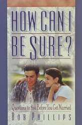 How Can I Be Sure?: Questions to Ask Before You Get Married - eBook