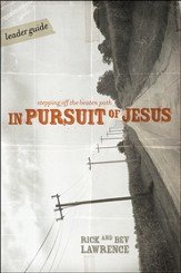 In Pursuit of Jesus: Stepping Off the Beaten Path - Leader Guide (download) - PDF Download [Download]