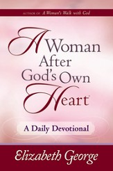 Woman After God's Own Heart-A Daily Devotional, A - eBook