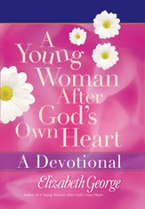 Young Woman After God's Own Heart - A Devotional, A - eBook