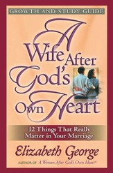 Wife After God's Own Heart Growth and Study Guide, A - eBook