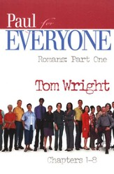 Paul for Everyone: Romans, Parts 1&2 (New Testament for Everyone)