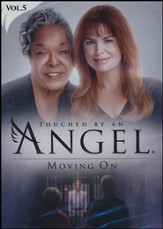 Touched By An Angel Collection, Volume 5: Moving On