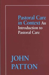Pastoral Care in Context: An Introduction to Pastoral Care