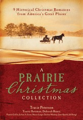 A Prairie Christmas Collection: 9 Historical Christmas Romances from America's Great Plains - eBook