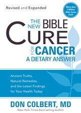 The New Bible Cure for Cancer: The New Bible Cure Series (Revised & Expanded) - eBook