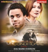 Unconditional: A Novel Unabridged Audiobook on CD - Value Priced Edition