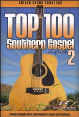 Top 100 Southern Gospel Guitar Songbook, Volume 2