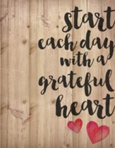 Start Each Day, Lath Wall Art