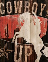 Cowboy Up, Lath Wall Art