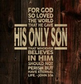 For God So Loved, Lath Wall Art