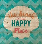 The Beach is My Happy Place, Lath Wall Art