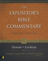 The Expositor's Bible Commentary: Genesis-Leviticus, Revised