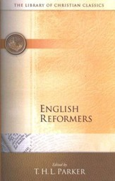 Library of Christian Classics - English Reformers