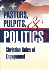 Pastors, Pulpits, and Politics