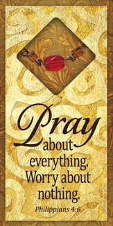Pray About Everything Easeled Magnet