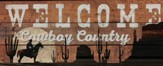 Welcome to Cowboy Country, Rustic Wall Art