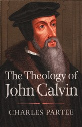 The Theology of John Calvin