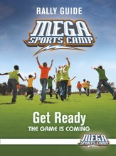 MEGA Sports Camp Get Ready Rally Guide