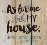 As for Me and My House, Rustic Wall Art