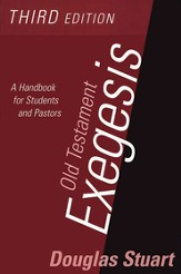 Old Testament Exegesis, 3rd Ed.: A Handbook For Students And Pastors