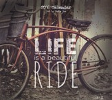 Life is a Beautiful Ride, 2016 Wall Calendar