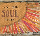Let Your Soul Shine, 2016 Wall Calendar