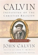 Calvin's Institutes of the Christian Religion on CD-ROM