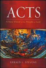 Acts: A New Vision of the People of God