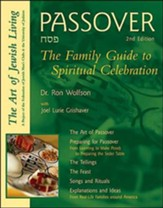 Passover, 2nd Edition: The Family Guide to Spiritual Celebration