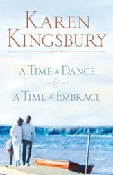 Kingsbury 2 in 1: Time to Dance & Time To Embrace: Time to Dance & Time To Embrace - eBook