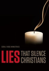 Lies That Silence Christians
